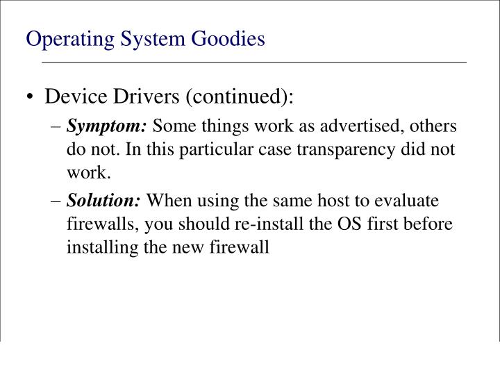 Operating System Goodies