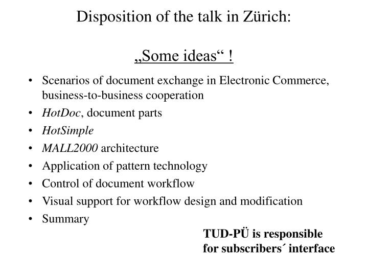 Disposition of the talk in z rich some ideas