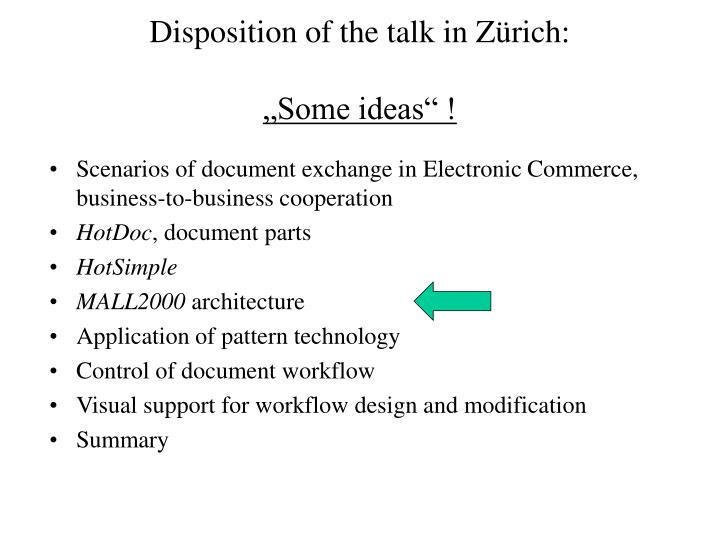 Disposition of the talk in Zürich: