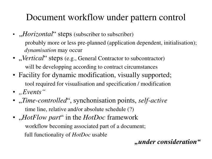 Document workflow under pattern control