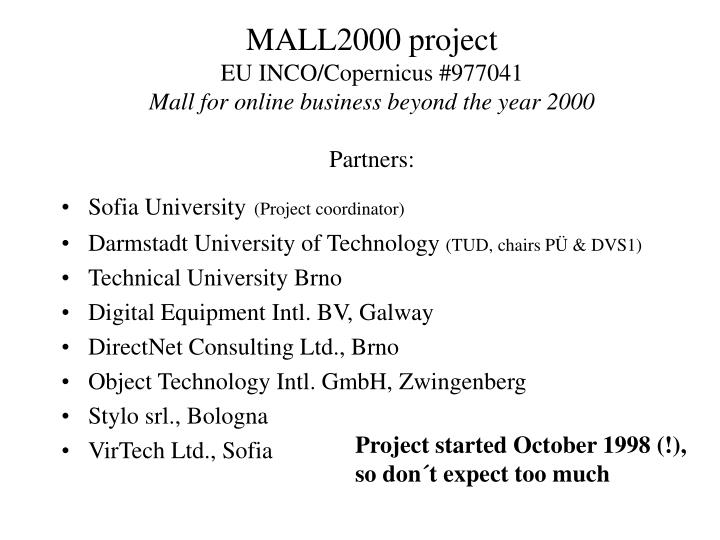 Mall2000 project eu inco copernicus 977041 mall for online business beyond the year 2000 partners