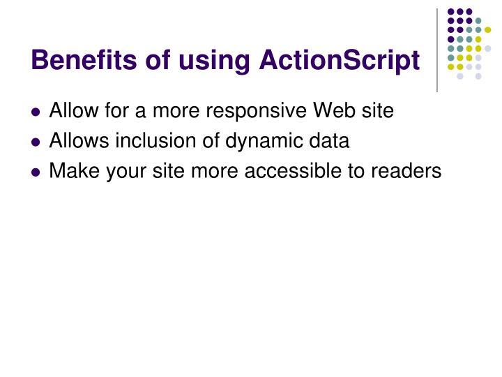 Benefits of using ActionScript