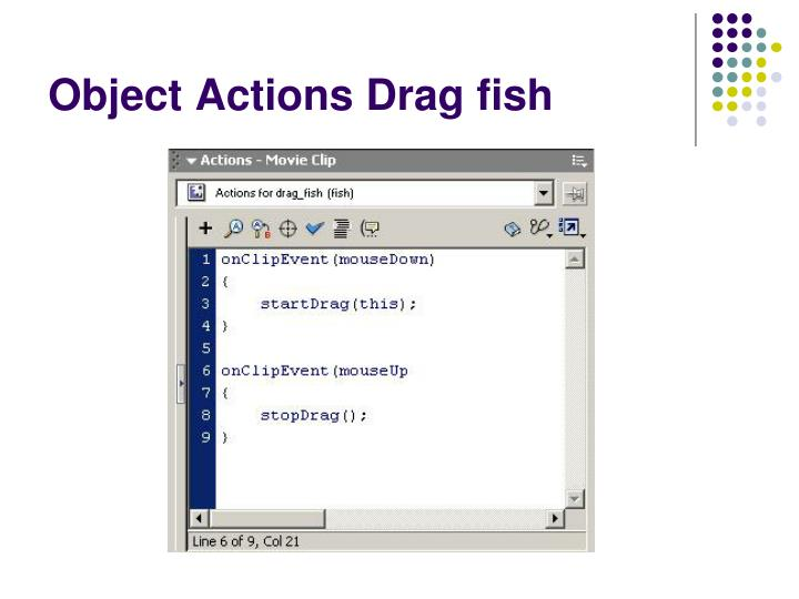 Object Actions Drag fish