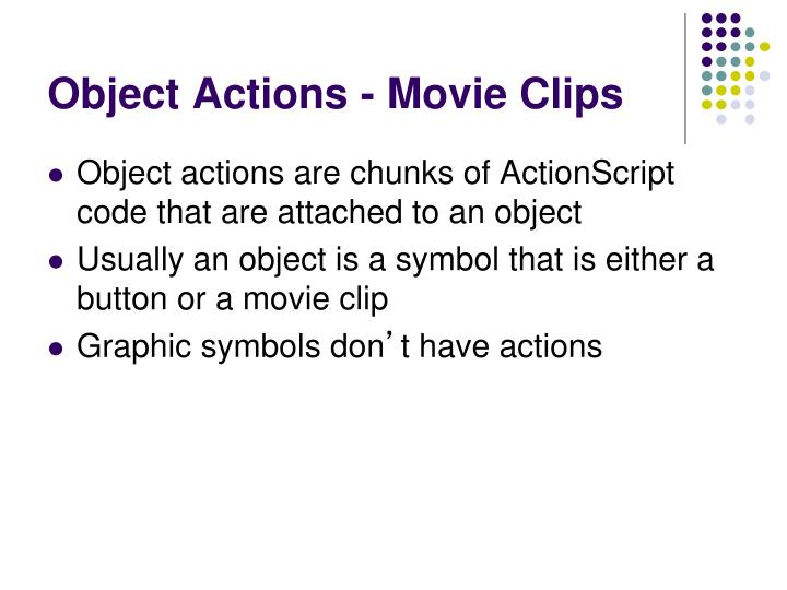 Object Actions - Movie Clips