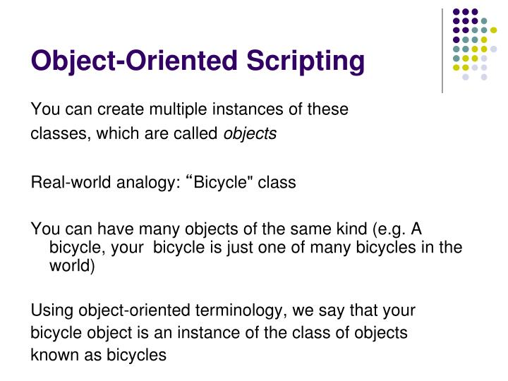 Object-Oriented Scripting