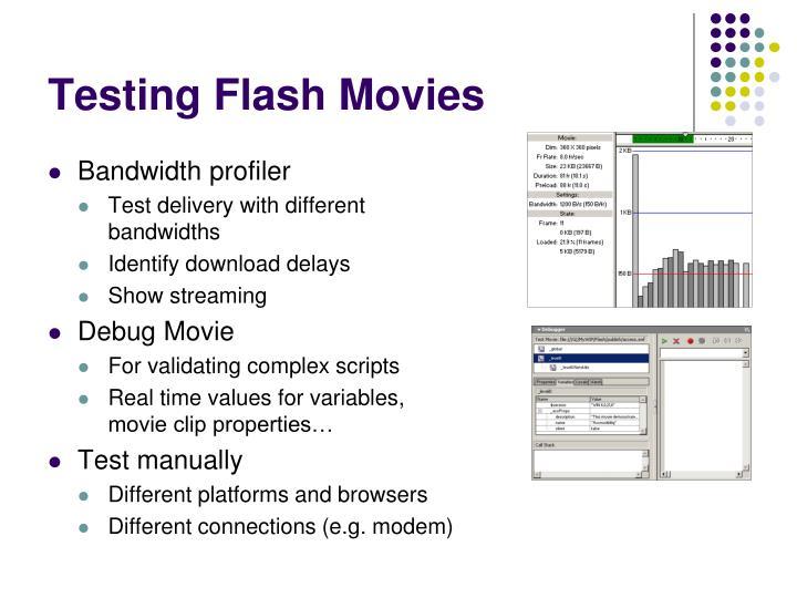 Testing Flash Movies