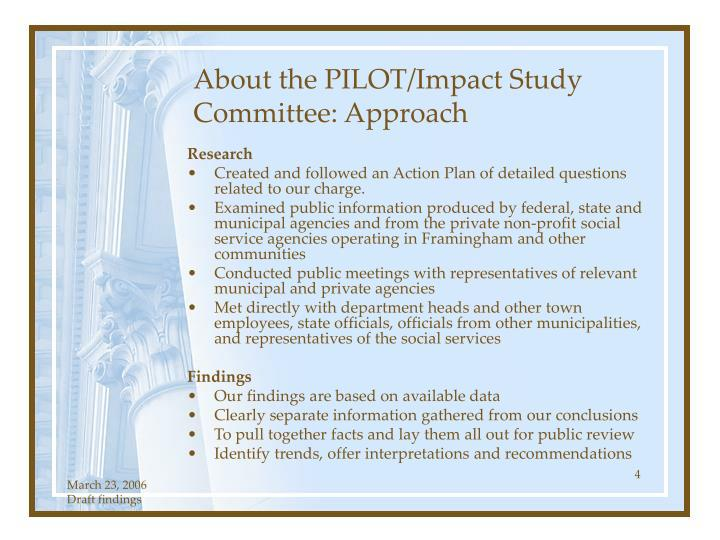 About the PILOT/Impact Study  Committee: Approach