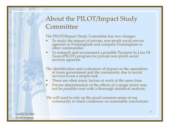 About the PILOT/Impact Study  Committee