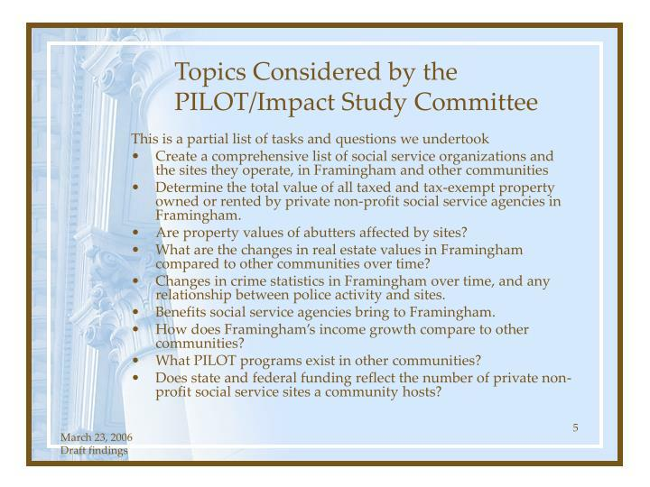 Topics Considered by the PILOT/Impact Study Committee