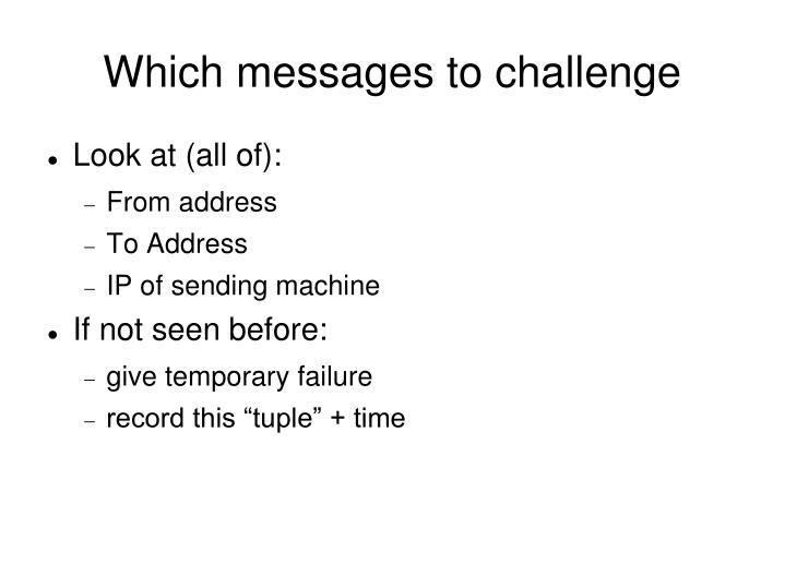 Which messages to challenge