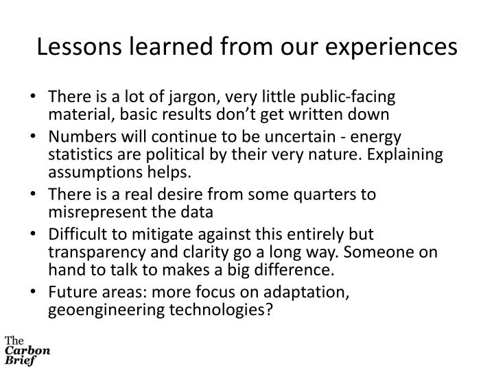 Lessons learned from our experiences