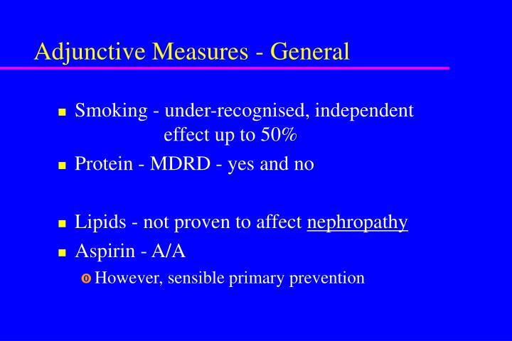 Adjunctive Measures - General