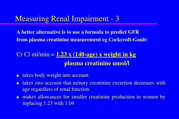 Measuring Renal Impairment - 3