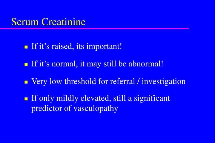 Serum Creatinine