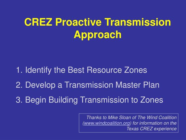 CREZ Proactive Transmission Approach
