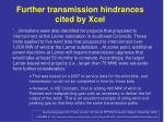 further transmission hindrances cited by xcel