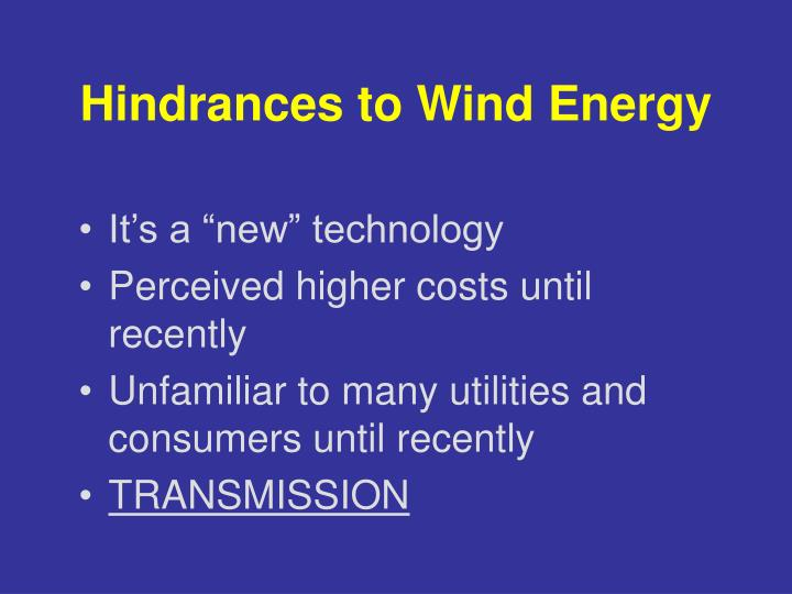 Hindrances to Wind Energy