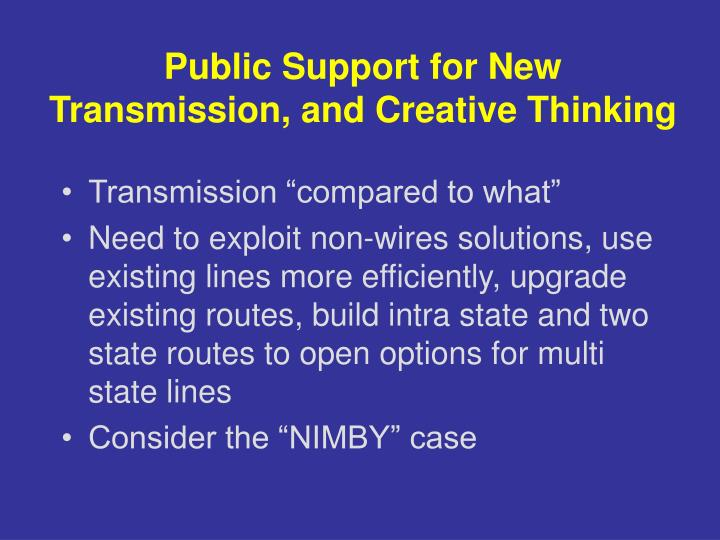 Public Support for New Transmission, and Creative Thinking