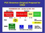 puc strawman original proposal for crez
