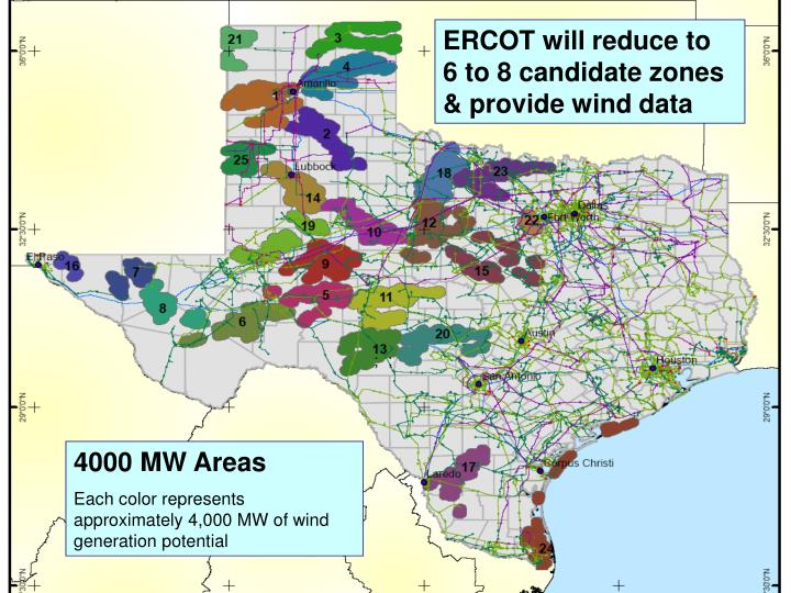 ERCOT will reduce to  6 to 8 candidate zones & provide wind data