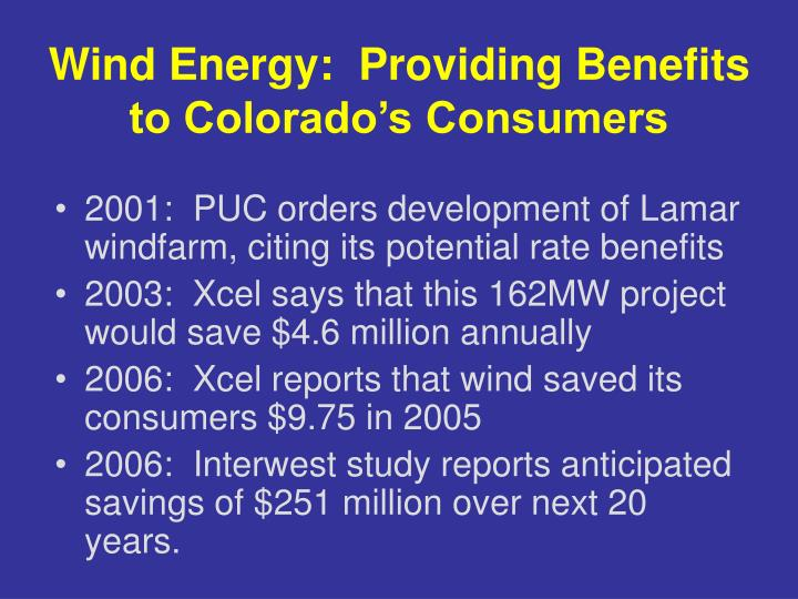 Wind Energy:  Providing Benefits to Colorado's Consumers