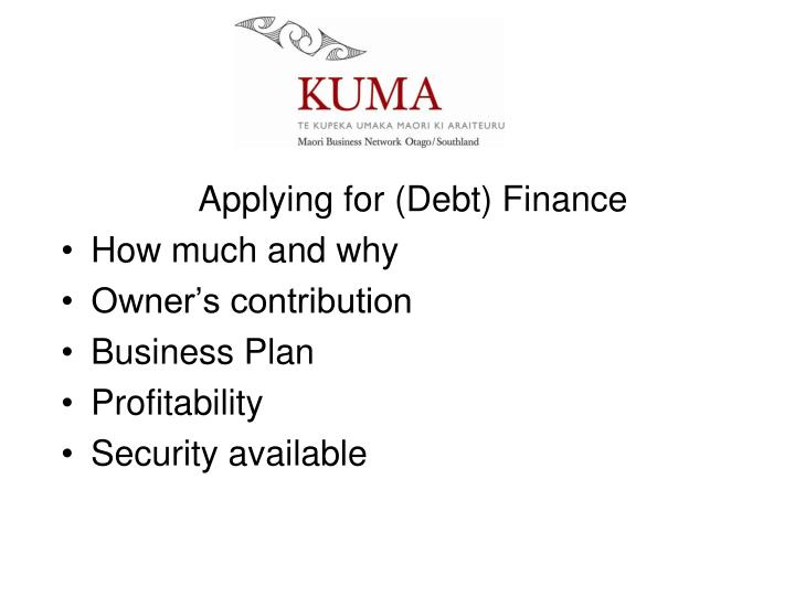 Applying for (Debt) Finance
