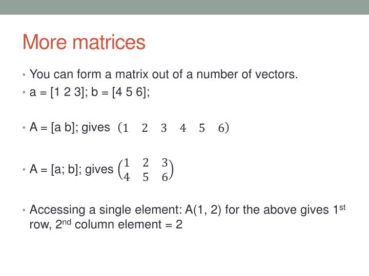 More matrices