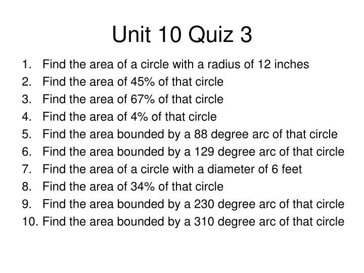 Unit 10 Quiz 3