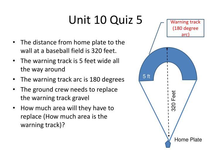 Unit 10 Quiz 5