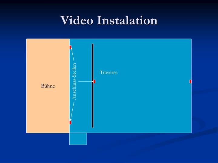 Video Instalation