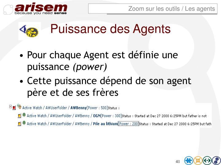 Zoom sur les outils / Les agents