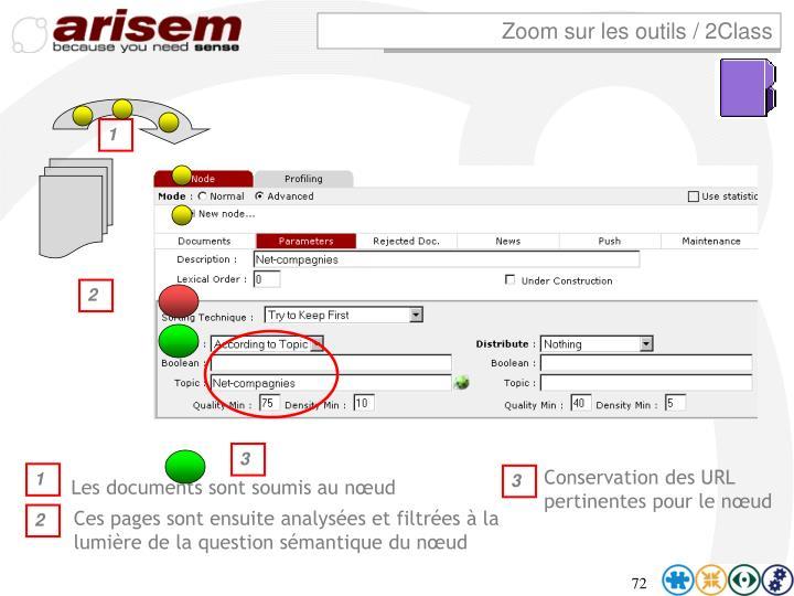 Zoom sur les outils / 2Class