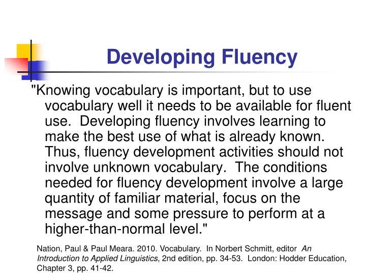 Developing Fluency