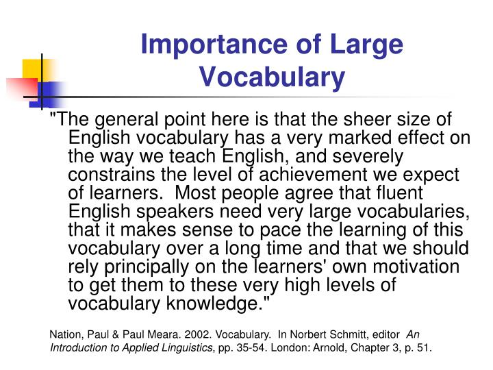 Importance of Large Vocabulary