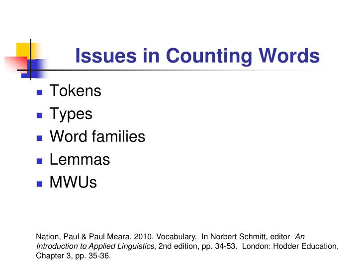 Issues in Counting Words