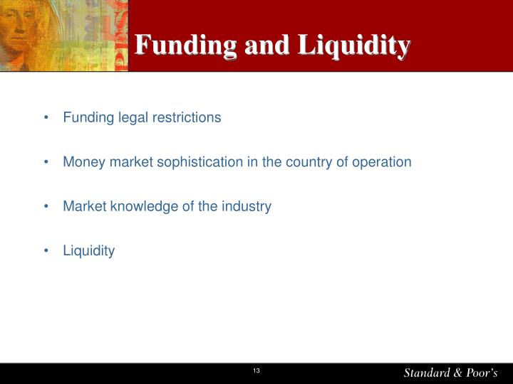 Funding and Liquidity