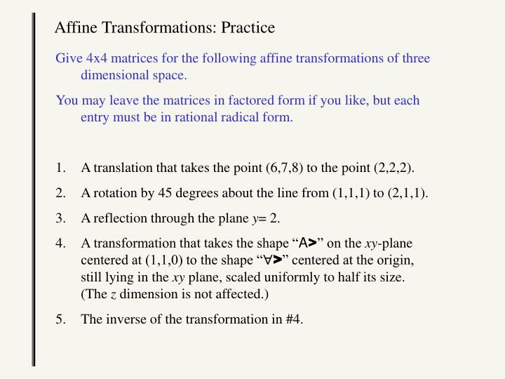 Affine Transformations: Practice