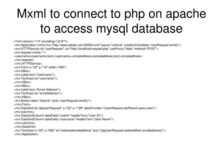Mxml to connect to php on apache to access mysql database