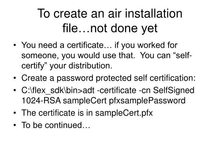 To create an air installation file…not done yet