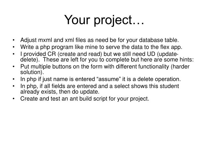 Your project…
