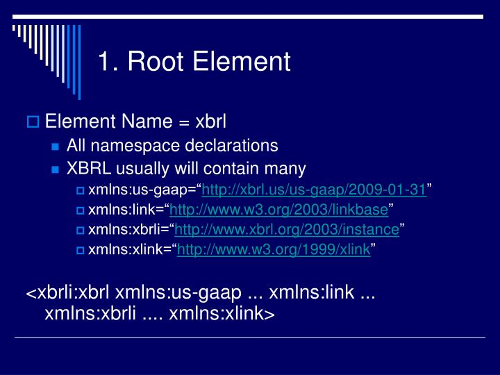 1. Root Element