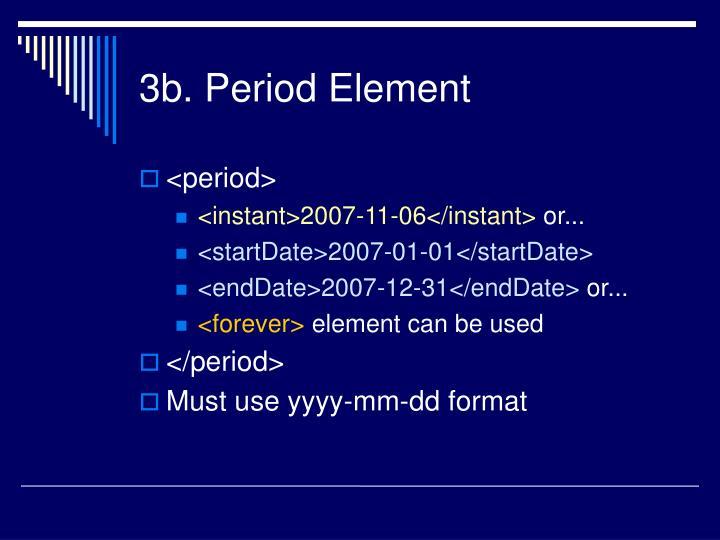 3b. Period Element
