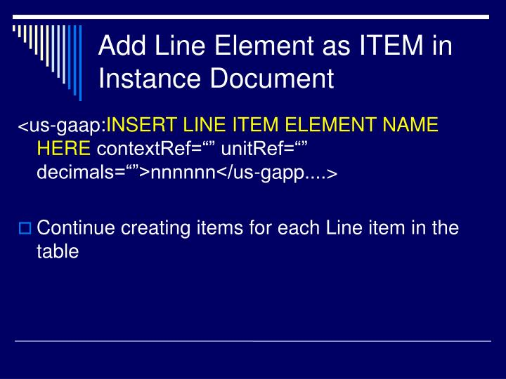 Add Line Element as ITEM in Instance Document