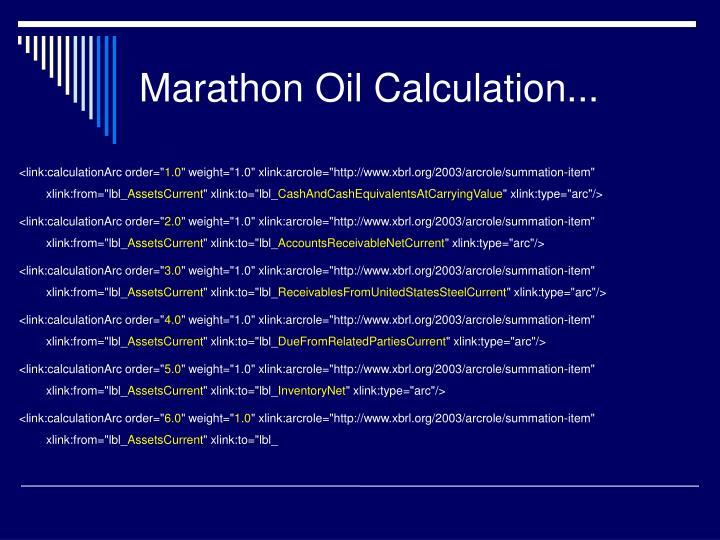 Marathon Oil Calculation...