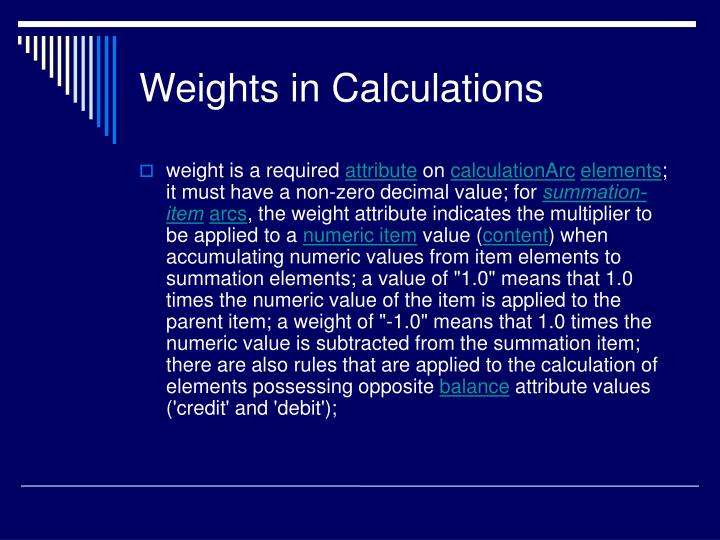 Weights in Calculations