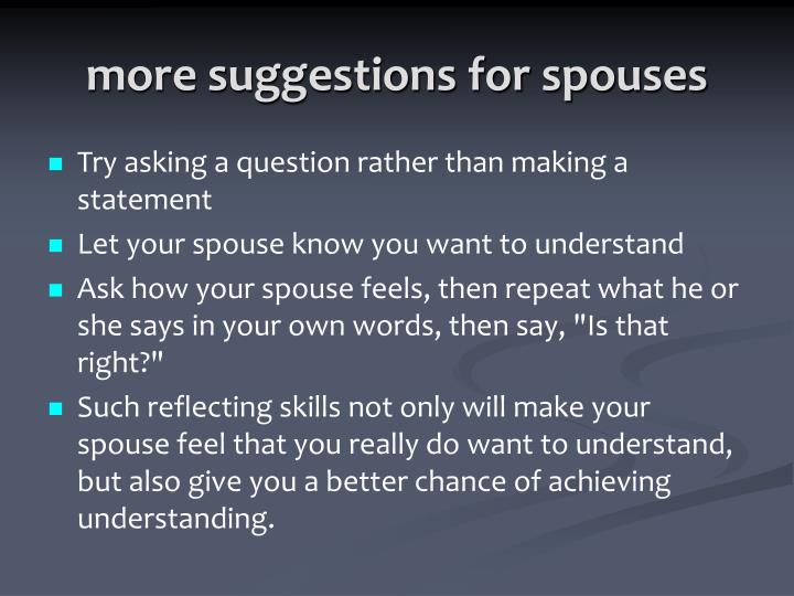 more suggestions for spouses