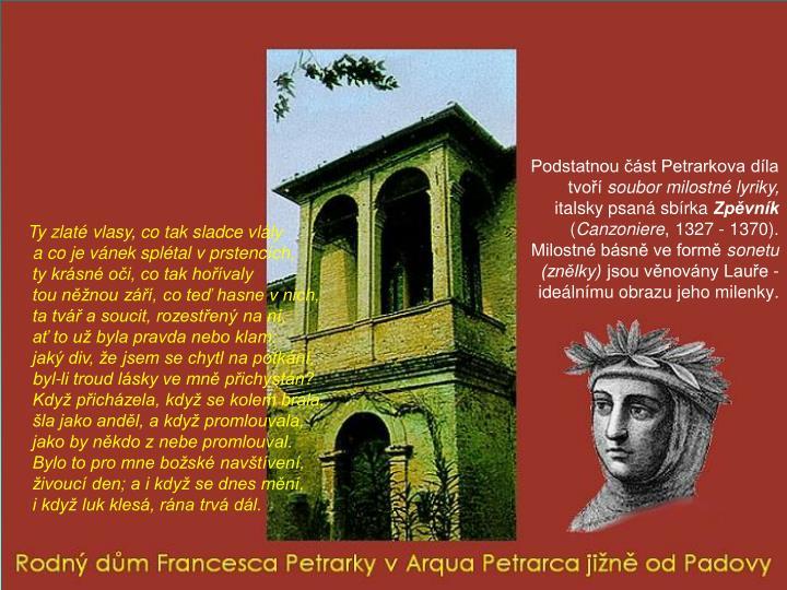 Podstatnou část Petrarkova díla tvoří