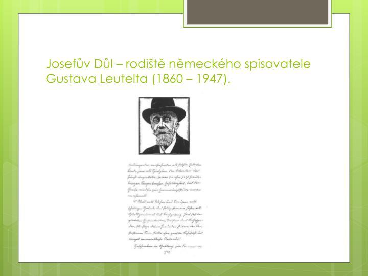 Josefův Důl – rodiště německého spisovatele Gustava