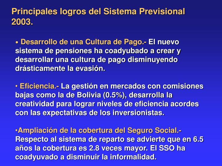 Principales logros del Sistema Previsional 2003.
