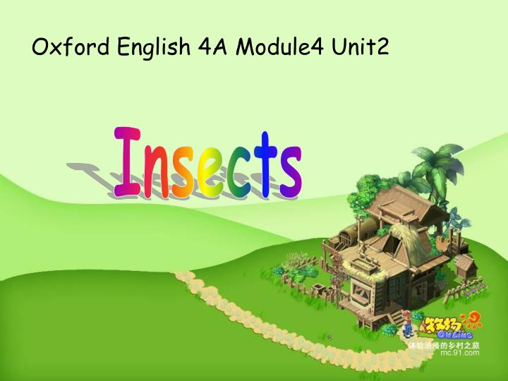 Oxford English 4A Module4 Unit2